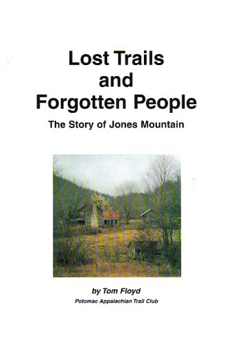 Lost Trails And Forgotten People by Tom Floyd