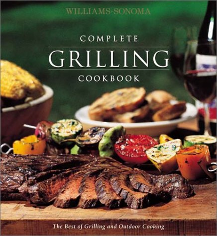 Williams-Sonoma Complete Grilling by Noel Barnhurst