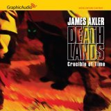 Free download online Crucible of Time (Deathlands #44) PDF by James Axler