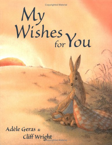 My Wishes For You