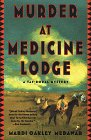 Murder at Medicine Lodge by Mardi Oakley Medawar