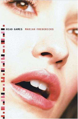 Head Games by Mariah Fredericks