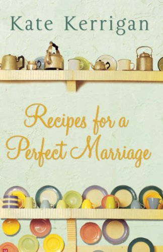 Recipes For A Perfect Marriage by Morag Prunty