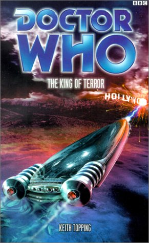 Doctor Who: The King of Terror (Past Doctor Adventures #37)