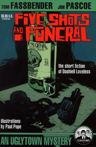 Five Shots And A Funeral by Dashiell Loveless