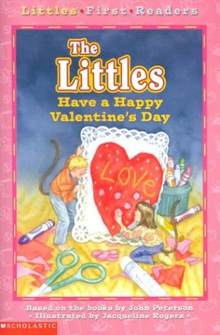 The Littles Have a Happy Valentine's Day by John Lawrence Peterson