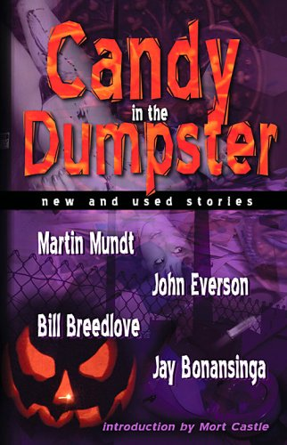 Candy in the Dumpster by Bill Breedlove