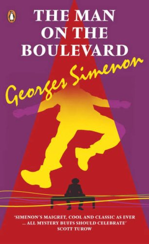 The Man On The Boulevard by Georges Simenon