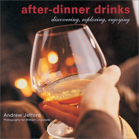 After Dinner Drinks by Andrew Jefford