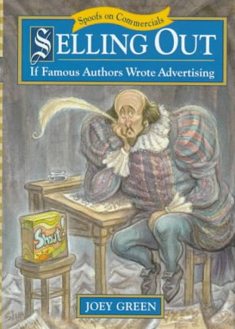 Selling Out: If Famous Authors Wrote Advertising