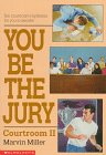 You Be the Jury: Courtroom II (You Be the Jury)
