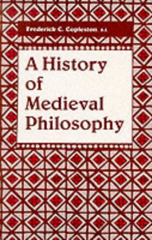 A History Of Medieval Philosophy by Frederick Charles Copleston