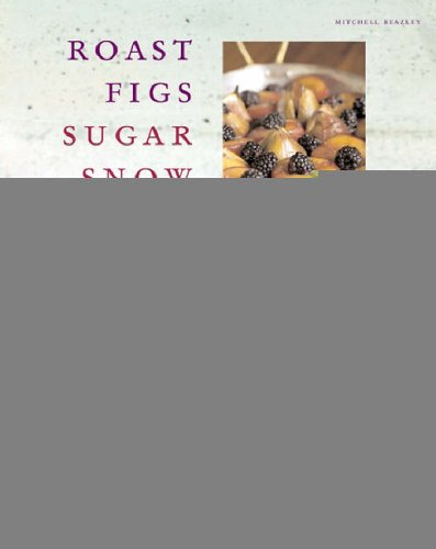 Roast Figs, Sugar Snow by Diana Henry