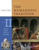 The Humanistic Tradition, Volume 2: The Early Modern World to the Present