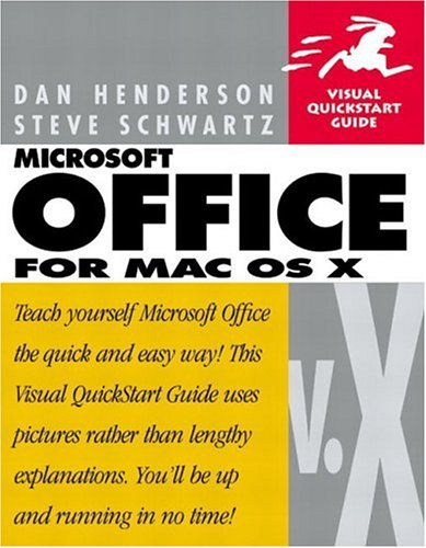 Microsoft Office V.X for Mac OS X: Visual QuickStart Guide