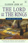 """A Closer Look At """"The Lord Of The Rings"""""""