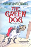 The Green Dog: A Mostly True Story