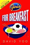 Girls for Breakfast by David Yoo