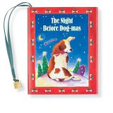 The Night Before Dog-Mas [With Ribbon with 24k Gold Plated Charm]