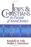 Jews and Christians in Pursuit of Social Justice