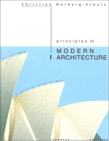 Principles Of Modern Architecture By Christian Norberg