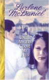 Until Angels Close My Eyes (Angels Trilogy, #3)