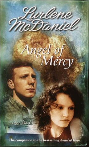 Angel of Mercy by Lurlene McDaniel