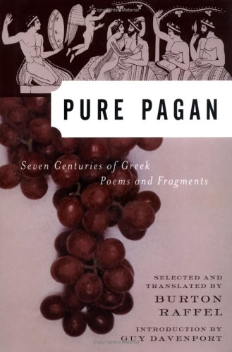 Pure Pagan by Burton Raffel