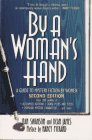 By a Woman's Hand: A Guide to Mystery Fiction by Women