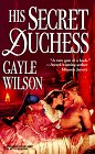 His Secret Duchess by Gayle Wilson