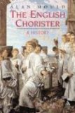 The English Chorister: A History