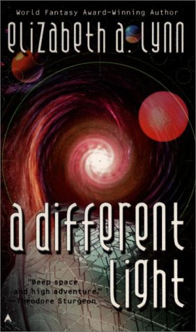 A Different Light by Elizabeth A. Lynn