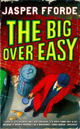 The Big Over Easy by Jasper Fforde