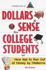Dollars & Sense for College Students: How NOT to Run Out of Money by Mid-terms (Princeton Review Series)