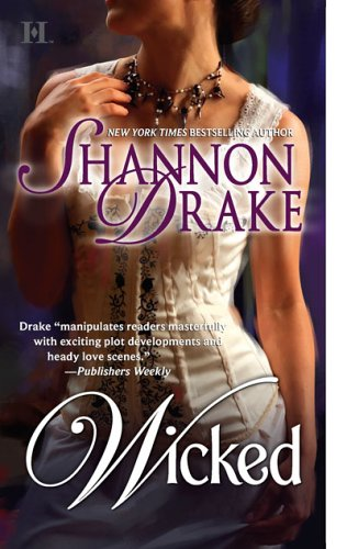 Wicked by Shannon Drake
