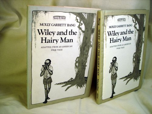 Wiley and the Hairy Man: Adapted from an American Folktale