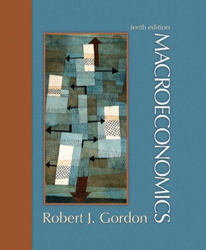 Macroeconomics by Robert J. Gordon