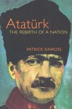 Atatürk: The Rebirth Of A Nation