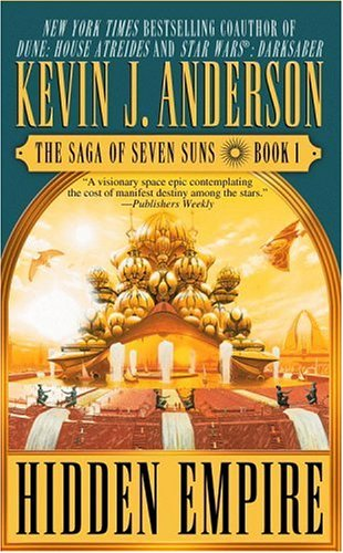 Hidden Empire (The Saga of Seven Suns, #1)