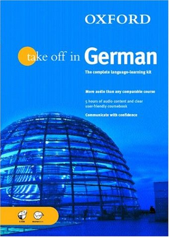 Oxford Take Off in German: A Complete Language Learning Pack Book & 4 CDs