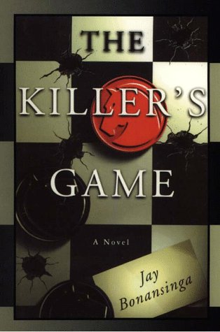 The Killer's Game by Jay Bonansinga