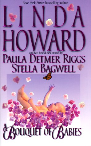 A Bouquet of Babies by Linda Howard