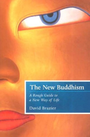The New Buddhism: A Rough Guide to a New Way of Life