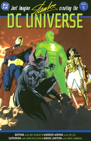 Just Imagine Stan Lee Creating the DC Universe, Vol. 1 by Stan Lee