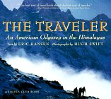 The Traveler: An American Odyssey in the Himalayas