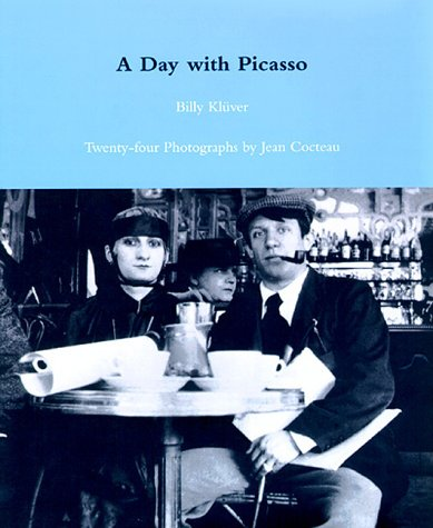 A Day with Picasso: Twenty-four Photographs by Jean Cocteau
