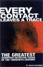 Every Contact Leaves a Trace: Scientific Detection in the Twentieth Century