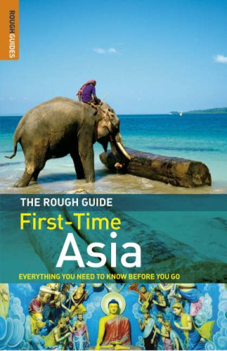 Rough Guide To First Time Asia by Lesley Reader