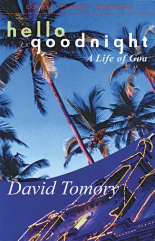 Lonely Planet Hello Goodnight by David Tomory