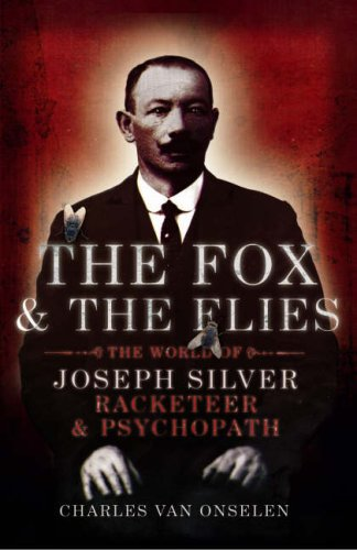 The Fox And The Flies by Charles van Onselen
